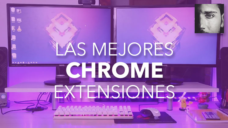 top extensiones chrome
