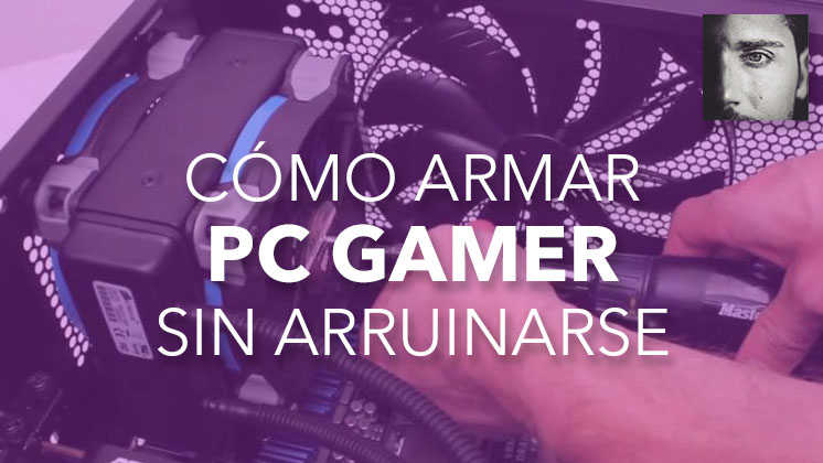 ARMAR PC GAMER ECONOMICO