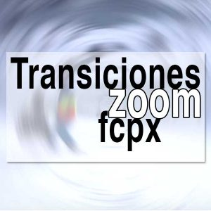 TransicionesZoomFCPX